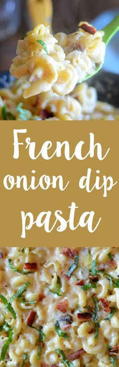 ONE POT French onion dip pasta!  Make this super easy weeknight pasta in 30…