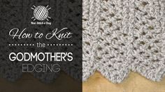 This video knitting tutorial will help you learn how to knit the godmothers edging stitch. The godmothers edging stitch creates a graceful uncluttered pattern. The godmothers edging stitch would be great for any edging projects! Knitting Stiches, Knitting Videos, Crochet Videos, Lace Knitting, Crochet Stitches, Knit Crochet, Knitting Patterns, Knitting Tutorials, New Stitch A Day