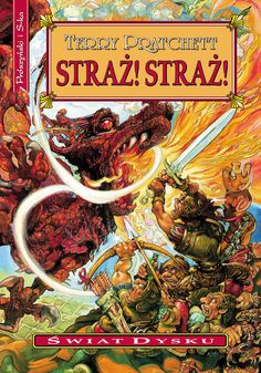 Recenzja powieści Straż Straż Terrego Pratchetta