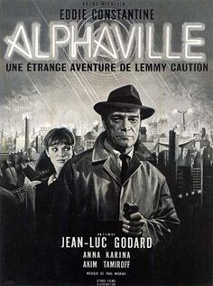Jean Mascii, illustration for film poster Alphaville: A Strange Adventure of Lemmy Caution, directed by Jean-Luc Goddard, France. Starring Eddie Constantine, Akim Tamiroff and Anna Karina. Films Récents, Films Cinema, Sci Fi Films, Cinema Posters, Movie Posters, Anna Karina, Science Fiction, Fiction Movies, Sf Movies