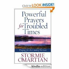 Powerful Prayers for Troubled Times: Praying for the Country We  Love by Stormie Omartian - this is a fabulous book to help you pray for America