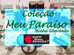 """Terapia Feminina: Evento de lançamento da coleção """"Meu Paraíso"""" da q..."""
