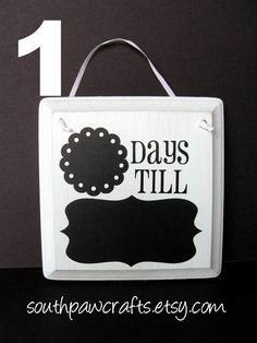 All Occasion Countdown Wood Plaque. $8.00, via Etsy.
