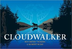 The book Cloudwalker. A legend of the formation of the Skeena, Nass, and Stikine rivers by Roy Henry Vickers & Lucky Budd. Available at Hamilton Library: Call VIC Indigenous Education, Aboriginal Education, Library Page, Pirates Cove, First Nations, Reading Comprehension, North West, Nonfiction, Childrens Books