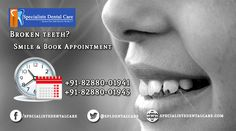 Dentist for #BrokeTtooth treatment In #Mohali and #Chandigarh