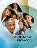 What is the good news from God? Why can we believe it? This brochure answers common Bible questions.