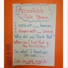 Accountable talk question stems to increase student to student interaction.
