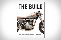 If you've ever thought about building your own motorcycle, The Build: How the Masters Design Custom Motorcycles should nudge you in the right direction. With firsthand advice from some of the gurus of motorcycle design, The Build provides you with...