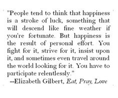 eat pray love discovered by Fool who dreams on We Heart It Eat Pray Love Movie, Eat Pray Love Quotes, Pray Quotes, Movie Quotes, Book Quotes, Words Quotes, Quotes To Live By, Life Quotes, Strive Quotes