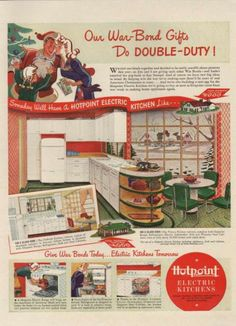 Our War Bond Gifts do double duty, Hotpoint Electric Kitchens 1942 Retro Advertising, Retro Ads, Vintage Advertisements, Vintage Ads, Vintage Prints, Retro Posters, Vintage Kitchen Appliances, 1940s Kitchen, Kitchen Stove