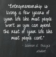 Favorite quote our small business owners live by - Wilson, lf Small Business Planning  www.wilsonlf.com