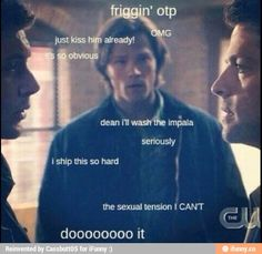 But let's be real, after Sam learned about Destiel in Fan Fiction he's the biggest shipper out there.