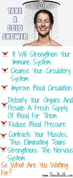 Some friendly tips on how to improve your health! Take a cold shower.