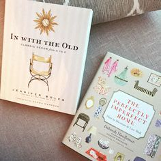Libros sobre diseño de interiores 'in with the old' y 'the perfectly imperfect home'