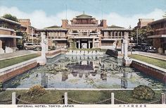 The Imperial Hotel, Tokyo, Japan (has been demolished), FLW