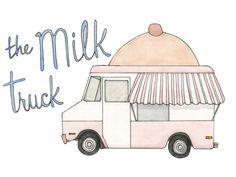 The Milk Truck by Jill Miller, via Kickstarter