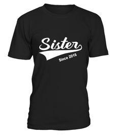 Kids Sister Since 2016 T shirt   Gift For Sister 10 Black copy  Funny Sister T-shirt, Best Sister T-shirt