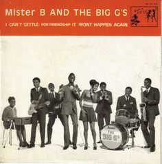 Mister B AND THE BIG G'S