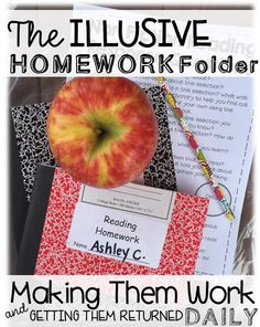 The Illusive Homework Folder: Making Them Work and Getting Them Returned Daily