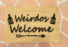 Don't you love how this house doesn't discriminate against weirdos :). Personalized Door Mats, Personalized Gifts, Front Room Decor, Housewarming Present, Doormat, Gold Coast, House Warming, Birthday Gifts, Christmas Gifts