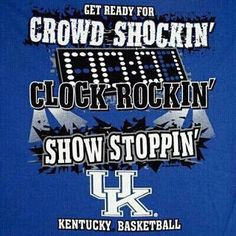 Kentucky Basketball All the way!!. The greatest season of a year. Can't wait!