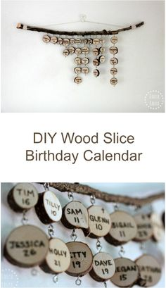 DIY hanging wood slice family & friends birthday calendar - looks great hanging on the wall, and makes a lovely homemade gift! Birthday Reminder Board, Birthday Calendar Board, Family Birthday Board, Birthday Ideas, Birthday Gifts, Homemade Gifts, Diy Gifts, Diy Calendar, Family Birthdays