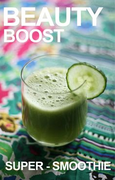 beauty boost : super-smoothie #vegan #smoothie