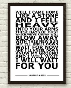 """Mumford And Sons  I Will Wait  White  Lyric Art by TheRealPopArt - 8.27"""" x 11.69"""" $7.98"""