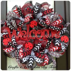 Lady bug welcome wreath. More wreaths can be found on my Facebook page: www.facebook.com/CraftsandCreationsByTerri or go to my Etsy page https://www.etsy.com/shop/CreatedByTerri