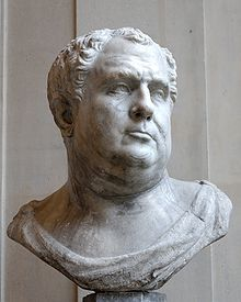 Vitellius - 8th emperor ... Not the most attractive of men. And, disturbingly, from some angles he looks like me!