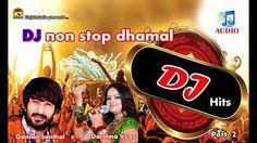 DJ  Hits Nonstop  - Vol - 2 || 2015  Non Stop Gujarati || DJ Audio Songs...