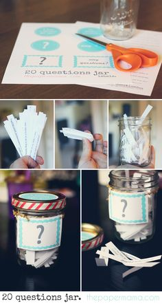 20 Questions Jar! Great table ice breaker. Check this out @Renee Smith! I have jars! :)