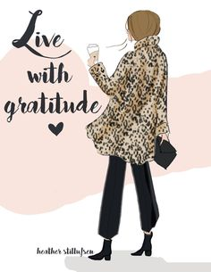 Live with Gratitude Rose Hill Designs, Notting Hill Quotes, Positive Quotes For Women, Sassy Pants, Woman Quotes, Life Quotes, Happy Quotes, Qoutes, Positivity
