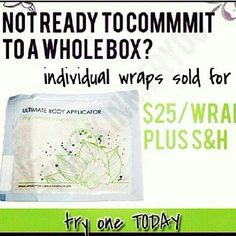 Try an individual bodywrap  or buy one for a friend to try. Contact me at yvonnejuarez81@yahoo.com or log on to website  http:/Imsofancybodywraps.Myitworks.com/