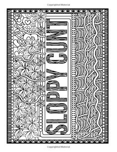 Awesome F*cking Patterns: An Adult Coloring Book with Funny Swear Words, Vulgar Sweary Phrases, and Geometric Pattern Designs for Relaxation and Stress Relief Swear Word Coloring Book, Quote Coloring Pages, Coloring Book Art, Printable Adult Coloring Pages, Geometric Pattern Design, Pattern Designs, Coloring Canvas, Mandala Art, Stress Relief