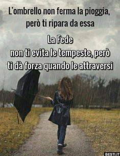 Love Me Quotes, Faith Quotes, Important Quotes, Italian Quotes, Religious Images, In God We Trust, Special Quotes, Walk By Faith, Zodiac Quotes