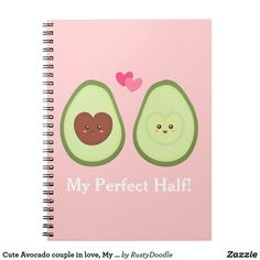Shop Cute Avocado couple in love, My Perfect half Notebook created by RustyDoodle. Avocado Puns, Cute Avocado, Couple In Love, Strawberry Moons, Lined Page, Custom Notebooks, Animal Skulls, Custom Buttons, More Cute