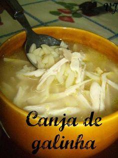 Canja de Galinha  http://www.petiscos.com/receita.php?recid=10357catid=14