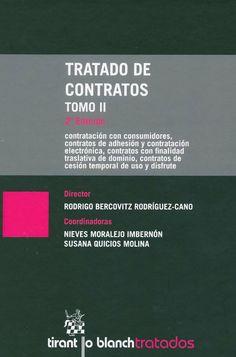Tratado de contratos / director, Rodrigo Bercovitz Rodríguez-Cano ; coordinadoras, Nieves Moralejo Imbernón, Susana Quicios Molina. -  Valencia : Tirant lo Blanch, 2013. Vol 2