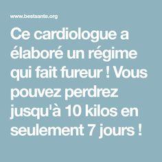 Ce cardiologue a élaboré un régime qui fait fureur ! Vous pouvez perdrez jusqu'à 10 kilos en seulement 7 jours !
