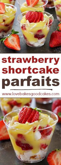 Strawberry Shortcake Parfaits are a summer must-make dessert! No baking and they come together quickly!