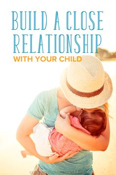 One of my goals is to remain close to my kids throughout life. From bonding with your toddler to listening without judgment, here's how parents can build a close relationship with your children, starting now.