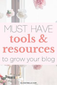 If you're just starting your blogging journey and you want to monetize and grow your blog, here are 15+ must have helpful resources and tools to help grow your blog and earn extra money. girl boss | affiliate marketing | make money from home | influencer