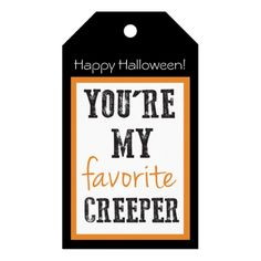 Halloween Tags | You're My Favorite Creeper. Click through to find matching games, favors, thank you cards, inserts, decor, and more. Or shop our 1000+ designs for all of life's journeys. Weddings, birthdays, new babies, anniversaries, and more. Only at Aesthetic Journeys