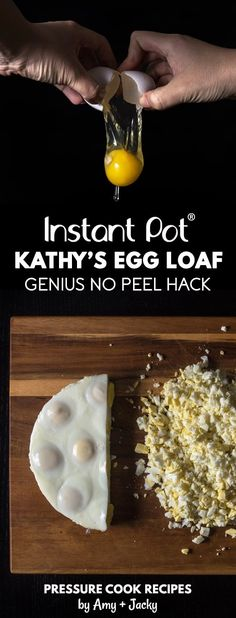 Kathy's Egg Loaf Recipe (Pressure Cooker Hard Boiled Egg No-Peel Hack): save time, no ice-bath, no peel Instant Pot Hard Boiled Eggs for salads, sandwiches.