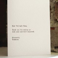 Pittsburgh designer and letterpress printer Lisa Krowinski makes funny and sarcastic cards that poke fun at everything from Twilight fans to. The Funny, Funny Pix, Funny Farm, Funny Images, Letterpress, Note Cards, Wise Words, Just For You, Hilarious
