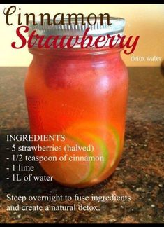 Cinnamon-Strawberry Water. Are you not fond of drinking water? Then try this natural-flavored water! This is also great for detoxing and flushing out toxins in the body.. Great for hydration too!