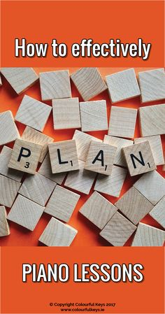 Improve your teaching by trying out these different ways of planning your piano lessons http://colourfulkeys.ie/3-styles-lesson-plans-piano-teachers/