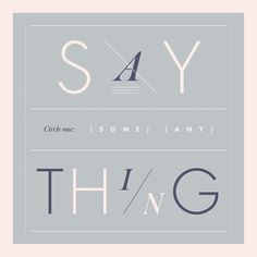 057/100 Say something, say anything #The100DayProject #100DaysofExpressiveType