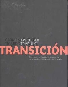 TRANSICION,LA  CARMEN ARISTEGUI   SIGMARLIBROS